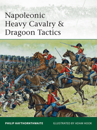 Napoleonic Heavy Cavalry & Dragoon Tactics by