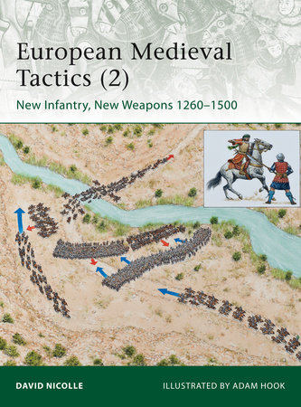 European Medieval Tactics (2) by David Nicolle