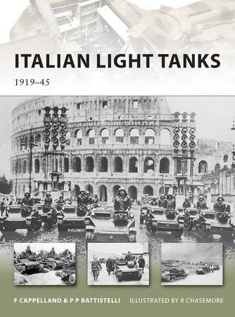 Italian Light Tanks by Filippo Cappellano and Pier Paolo Battistelli