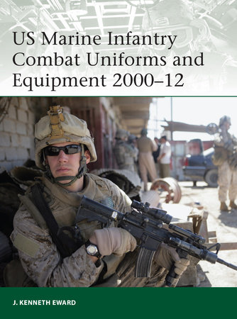 US Marine Infantry Combat Uniforms and Equipment 2000-12 by