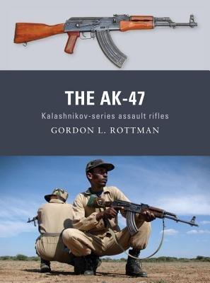 The AK-47 by Gordon Rottman