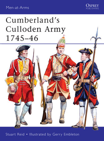 Cumberland's Culloden Army 1745-46 by