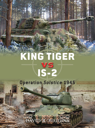 King Tiger vs IS-2 by David R. Higgins