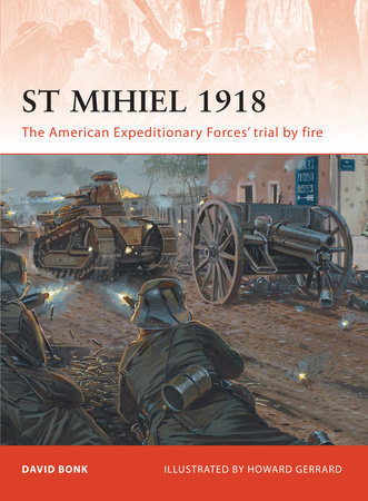 St Mihiel 1918 by