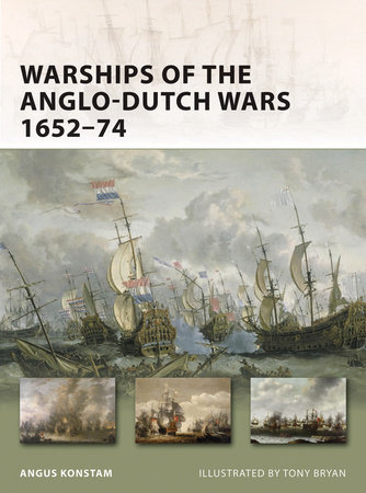 Warships of the Anglo-Dutch Wars 1652-74 by