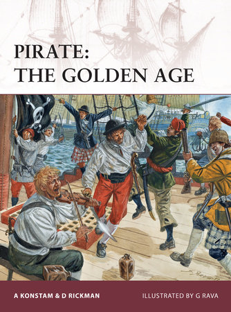 Pirate: The Golden Age by Angus Konstam