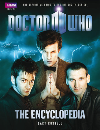 Doctor Who Encyclopedia (New Edition) by Gary Russell
