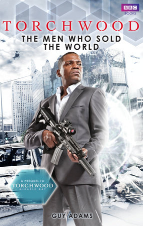 Torchwood: The Men Who Sold The World by