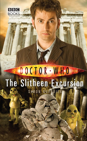 Doctor Who: The Slitheen Excursion by Simon Guerrier