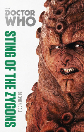 Doctor Who: Sting of the Zygons by Stephen Cole