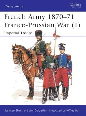 French Army 1870-71 Franco-Prussian War (1) by