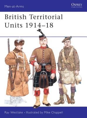 British Territorial Units 1914-18 by