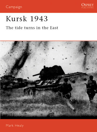 Kursk 1943 by Mark Healy