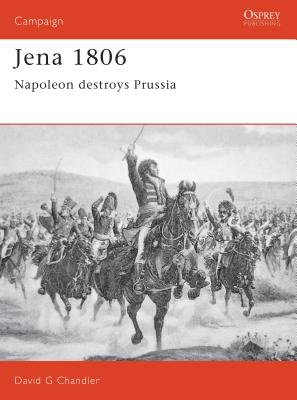 Jena 1806 by David Chandler
