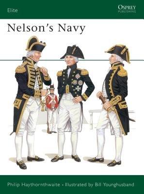 Nelson's Navy by Philip Haythornthwaite