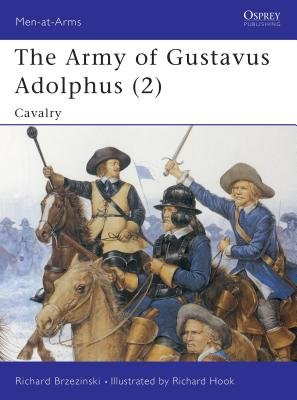 The Army of Gustavus Adolphus (2) by