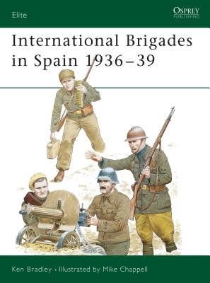 International Brigades in Spain 1936-39 by
