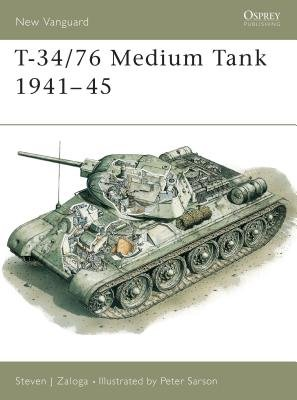T-34/76 Medium Tank 1941-45 by Steven Zaloga