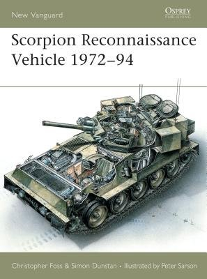 Scorpion Reconnaissance Vehicle 1972-94 by Christopher Foss