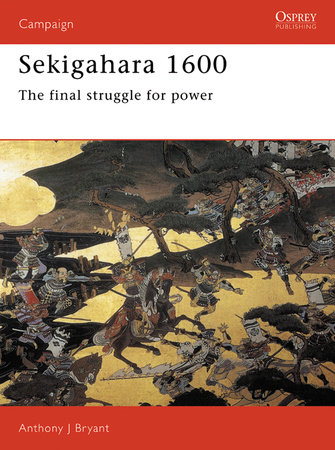 Sekigahara 1600 by Anthony Bryant