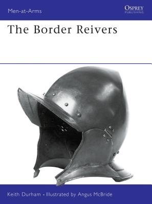 The Border Reivers by Keith Durham