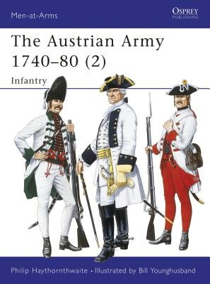 The Austrian Army 1740-80 (2) by