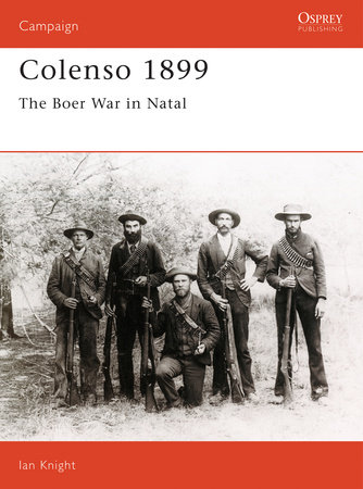 Colenso 1899 by Ian Knight