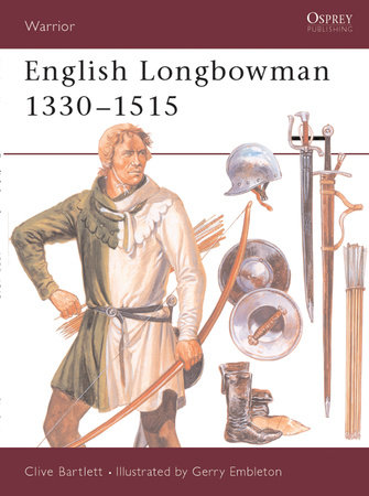 English Longbowman 1330-1515 by