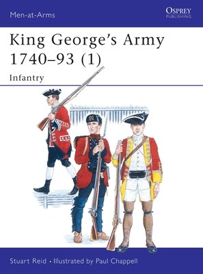 King George's Army 1740-93 (1) by