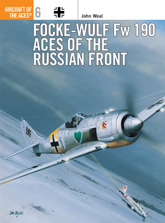 Focke-Wulf Fw 190 Aces of the Russian Front by