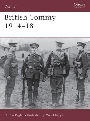 British Tommy 1914-18 by Martin Pegler