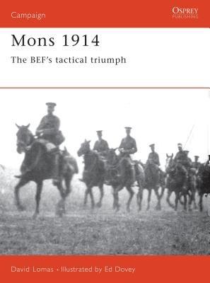 Mons 1914 by David Lomas