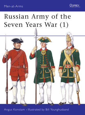 Russian Army of the Seven Years War (1) by