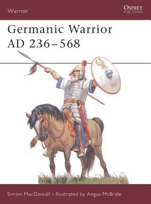 Germanic Warrior AD 236-568 by