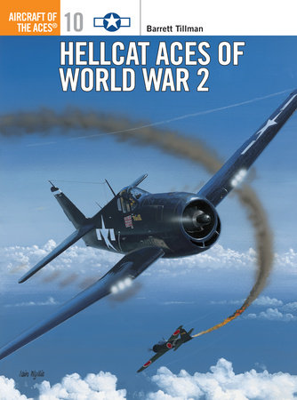 Hellcat Aces of World War 2 by