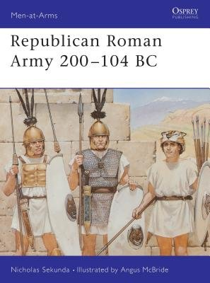Republican Roman Army 200-104 BC by