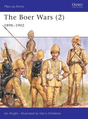 The Boer Wars (2) by Ian Knight