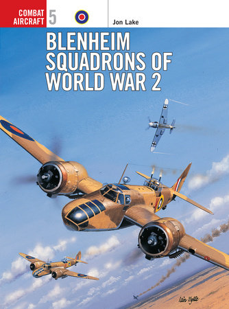 Blenheim Squadrons of World War 2 by