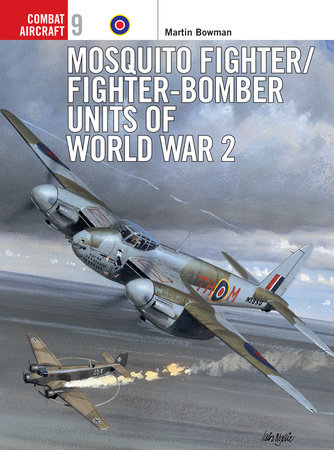 Mosquito Fighter/Fighter-Bomber Units of World War 2 by
