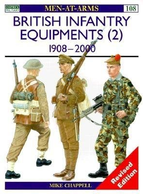 British Infantry Equipments (2) by Mike Chappell