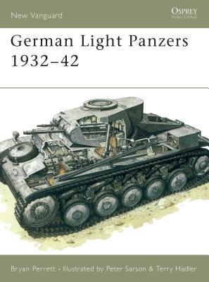 German Light Panzers 1932-42 by Bryan Perrett