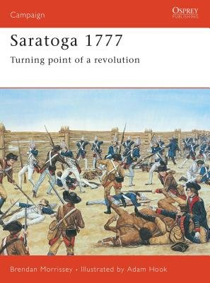 Saratoga 1777 by Brendan Morrissey