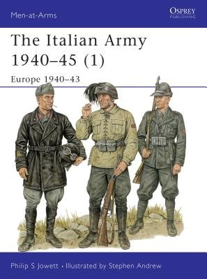 The Italian Army 1940-45 (1) by
