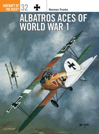 Albatros Aces of World War 1 by Norman Franks