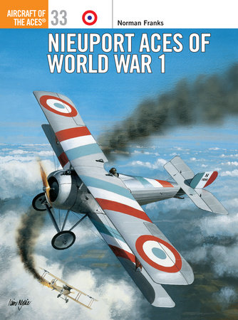 Nieuport Aces of World War 1 by Norman Franks