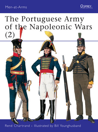 The Portuguese Army of the Napoleonic Wars (2) by