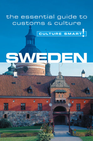 Sweden - Culture Smart! by Charlotte J. DeWitt