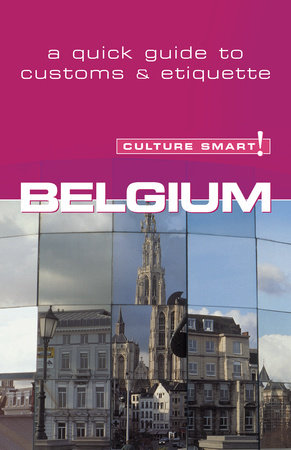 Belgium - Culture Smart! by Mandy Macdonald