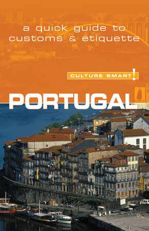 Portugal - Culture Smart! by Sandy Guedes de Queiroz