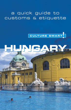 Hungary - Culture Smart! by Brian McLean